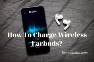 How To Charge Wireless Earbuds Top Full Guide 2021
