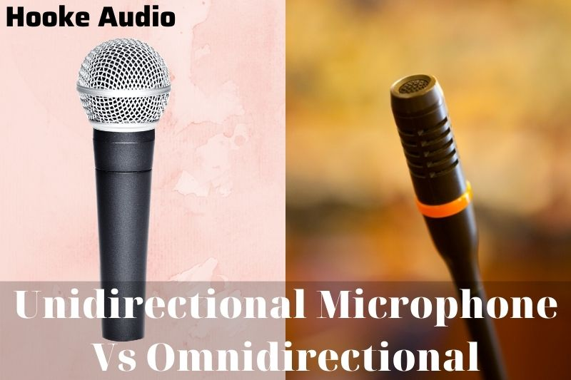 Unidirectional Microphone Vs Omnidirectional Which Is Better And Why