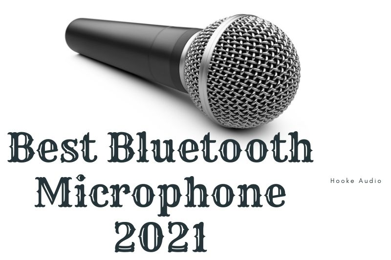 Best Bluetooth Microphone 2021 Top Brands Review