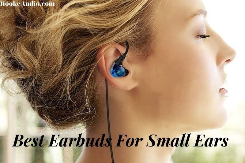 Best Earbuds For Small Ears 2021 Top Brands Review