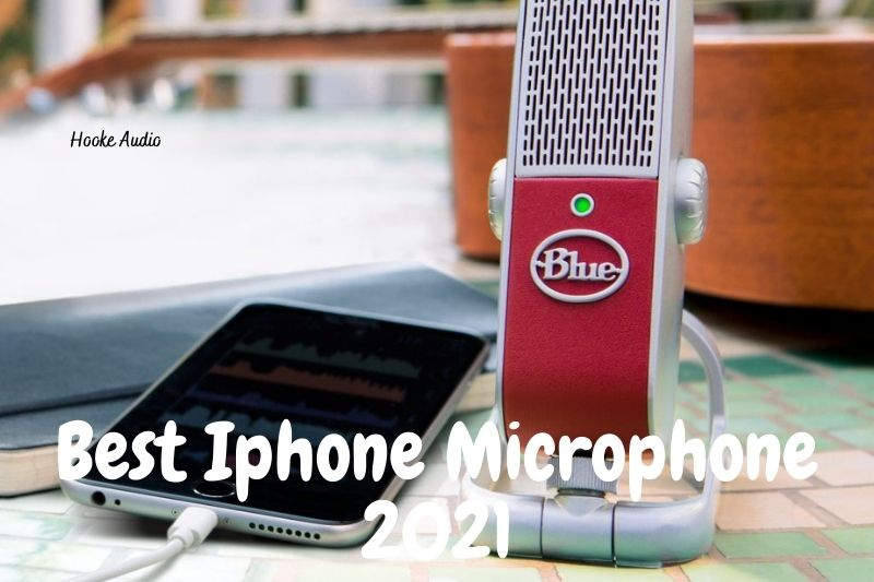 Best Iphone Microphone 2021 Top Brands Review