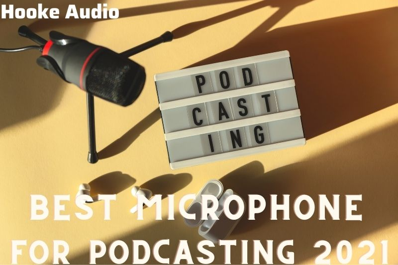 Best Microphone For Podcasting 2021 Top Brands Review