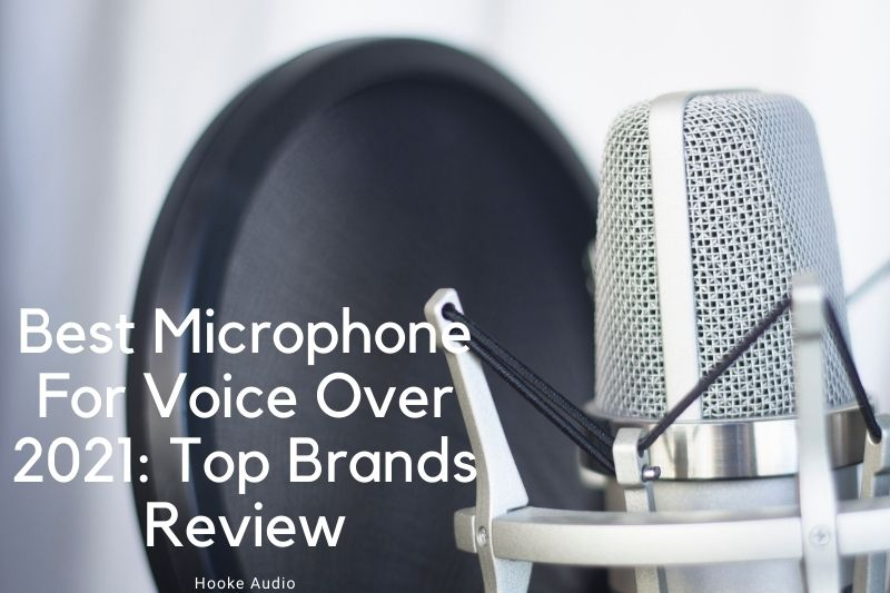 Best Microphone For Voice Over 2021 Top Brands Review