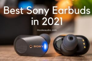 Best Sony Earbuds in 2021 Top Brands Review