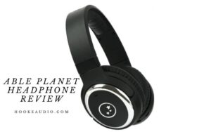 Able Planet Headphone Review 2021 Is It Worth a Buy