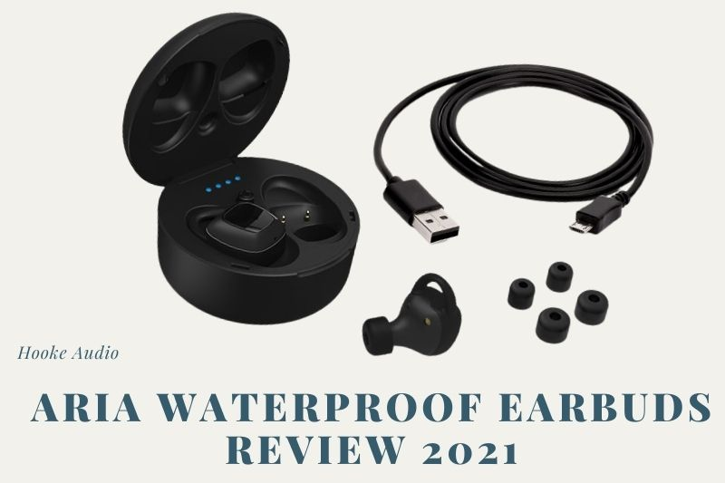 Aria Waterproof Earbuds Review 2021 Is It For You