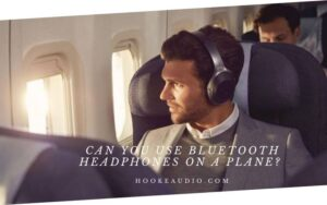 Can You Use Bluetooth Headphones On A Plane Top Full Guide 2021
