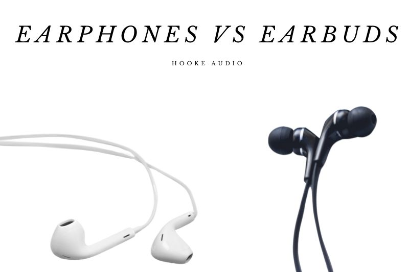 Earphones Vs Earbuds Which Is Better And Why