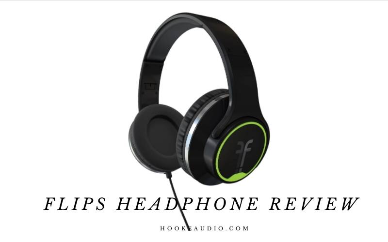 Flips Headphone Review 2021 Is It For You