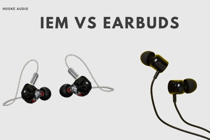 IEM Vs Earbuds Which Is Better And Why