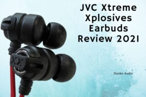 Jvc Xtreme Xplosives Earbuds Review 2021 Is It For You
