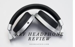 Kef Headphone Review 2021 Is It For You