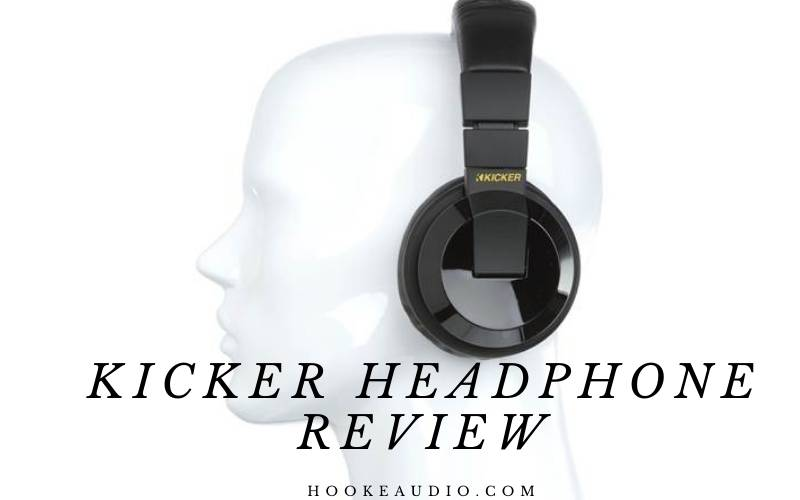 Kicker Headphone Review 2021 Is It For You