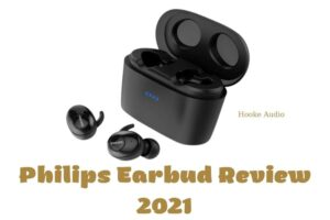 Philips Earbud Review 2021 Is It For You