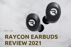 Raycon Earbuds Review 2021 Is It For You