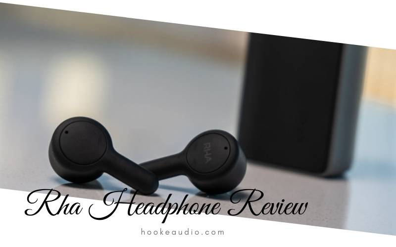Rha Headphone Review 2021 Is It For You