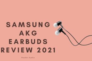 Samsung AKG Earbuds Review 2021 Is It For You