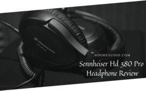 Sennheiser Hd 380 Pro Headphone Review 2021 Is It For You