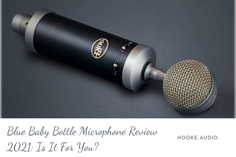 Blue Baby Bottle Microphone Review 2021 Is It For You